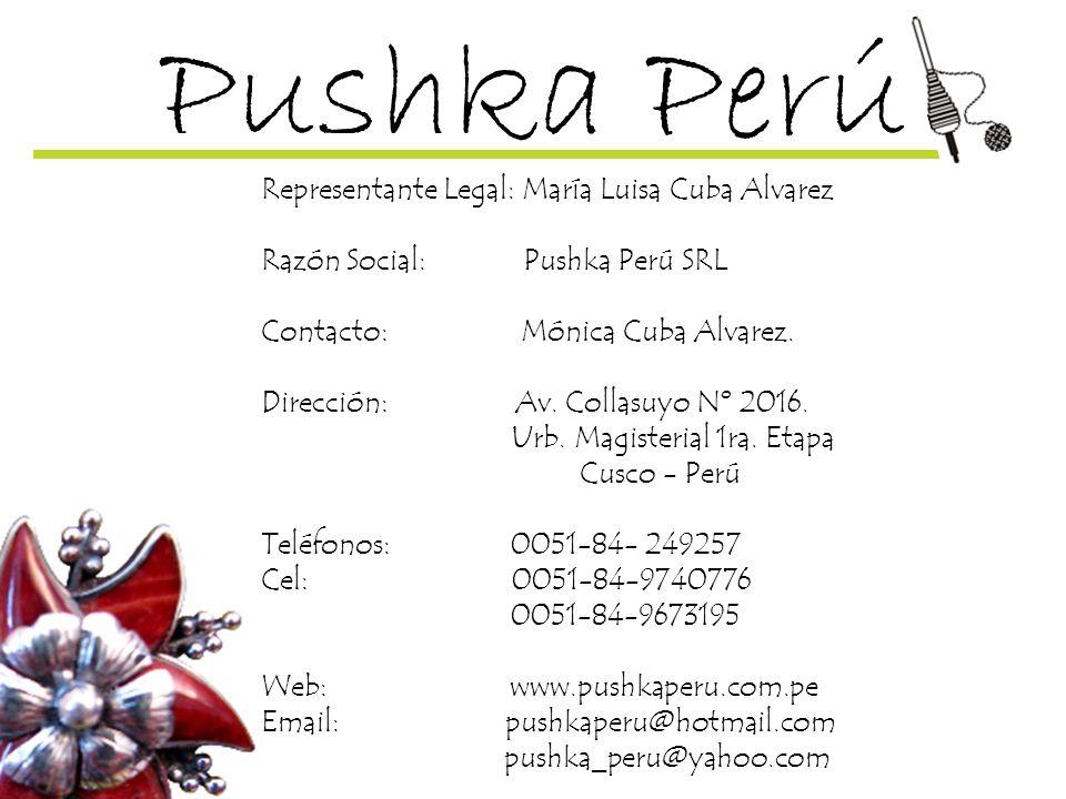 Pushka Perú Representante Legal: María Luisa Cuba Alvarez