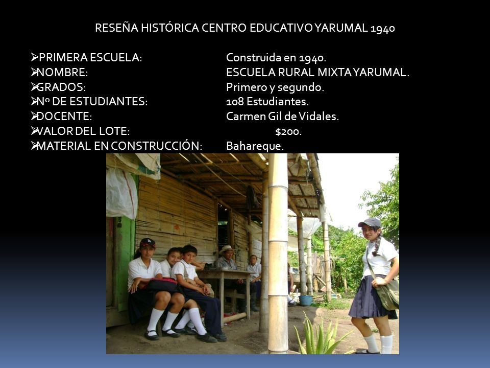 RESEÑA HISTÓRICA CENTRO EDUCATIVO YARUMAL 1940
