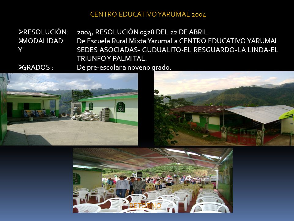 CENTRO EDUCATIVO YARUMAL 2004