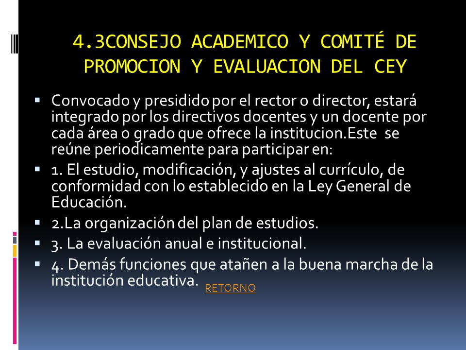 4.3CONSEJO ACADEMICO Y COMITÉ DE PROMOCION Y EVALUACION DEL CEY