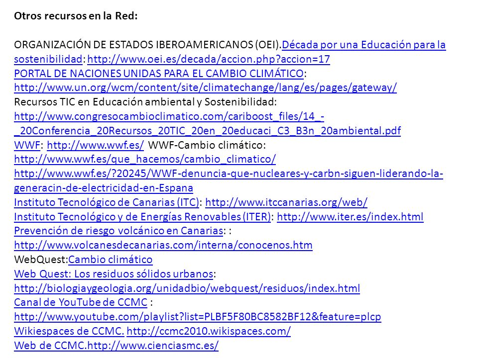 Otros recursos en la Red: