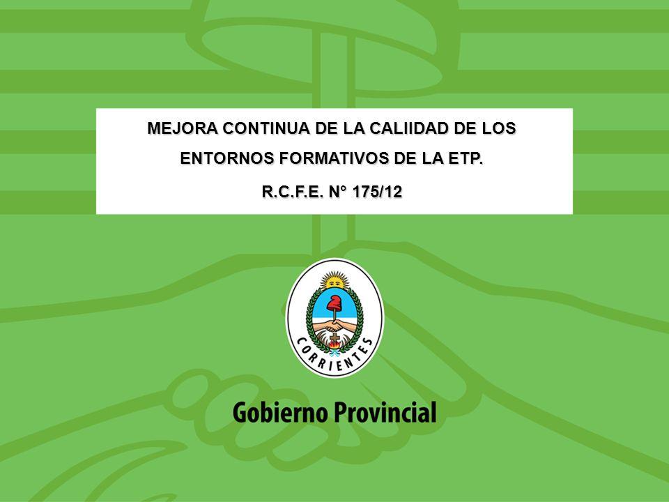 MEJORA CONTINUA DE LA CALIIDAD DE LOS ENTORNOS FORMATIVOS DE LA ETP.