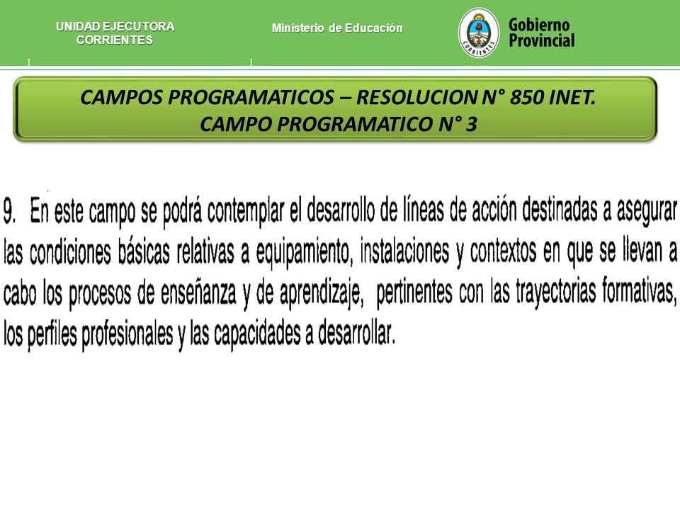 CAMPOS PROGRAMATICOS – RESOLUCION N° 850 INET. CAMPO PROGRAMATICO N° 3
