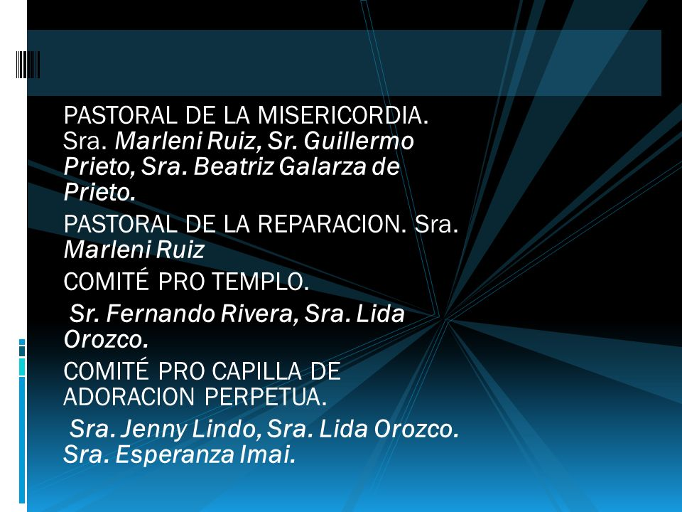 PASTORAL DE LA MISERICORDIA. Sra. Marleni Ruiz, Sr