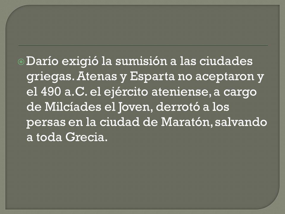 Darío exigió la sumisión a las ciudades griegas