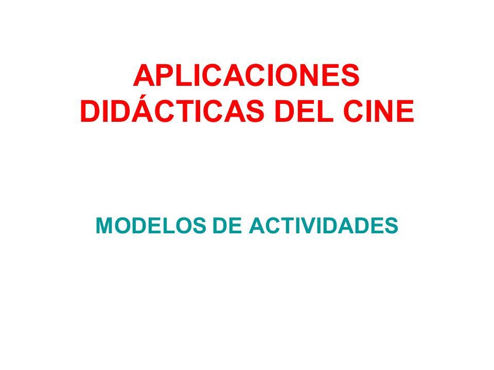 APLICACIONES DIDÁCTICAS DEL CINE