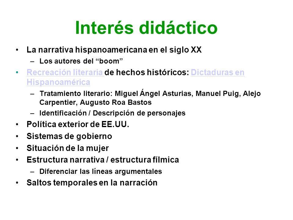 Interés didáctico La narrativa hispanoamericana en el siglo XX