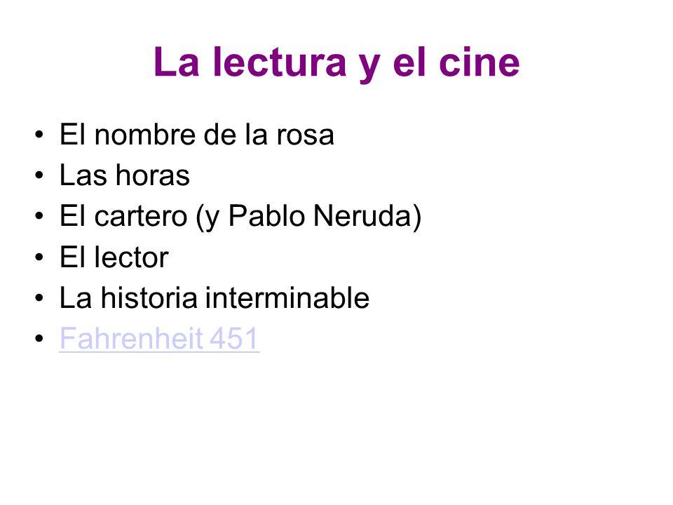 La lectura y el cine El nombre de la rosa Las horas