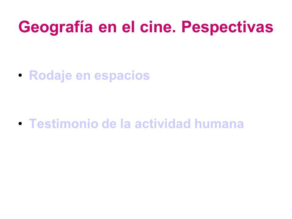 Geografía en el cine. Pespectivas