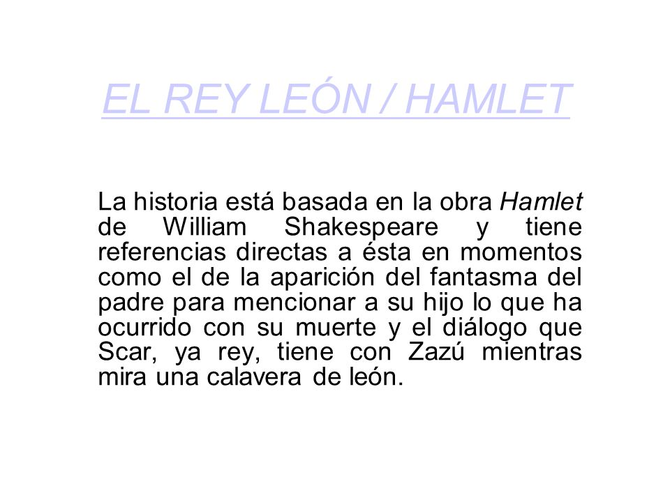 EL REY LEÓN / HAMLET