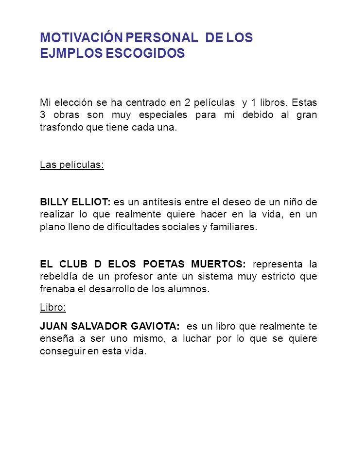 MOTIVACIÓN PERSONAL DE LOS EJMPLOS ESCOGIDOS