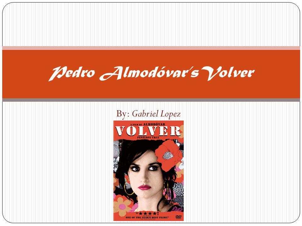 Pedro Almodóvar'sVolver