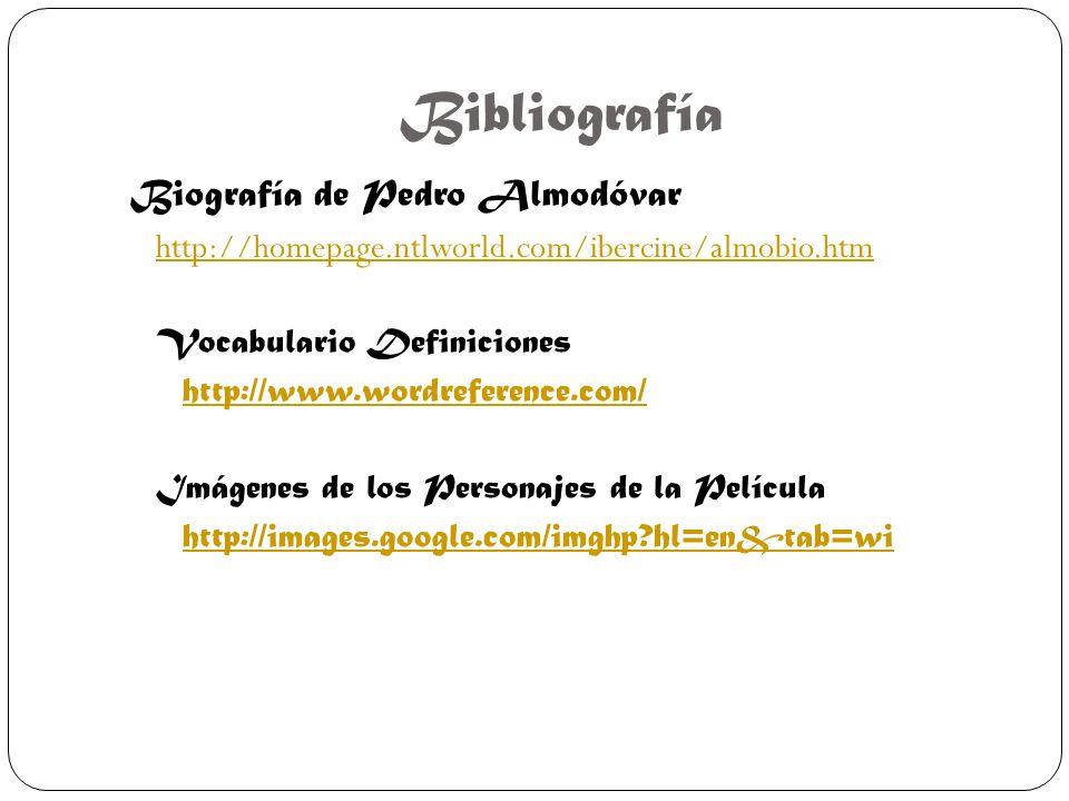Bibliografía Biografía de Pedro Almodóvar