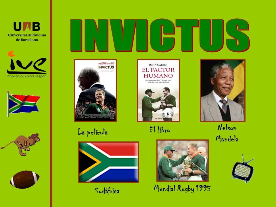 INVICTUS Nelson Mandela El libro La película Mundial Rugby 1995
