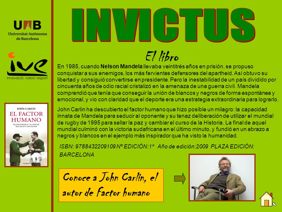 INVICTUS El libro Conoce a John Carlin, el autor de Factor humano