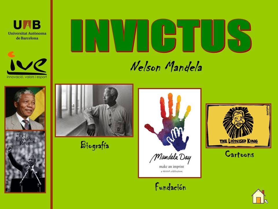 INVICTUS Nelson Mandela Biografía Cartoons Fundación