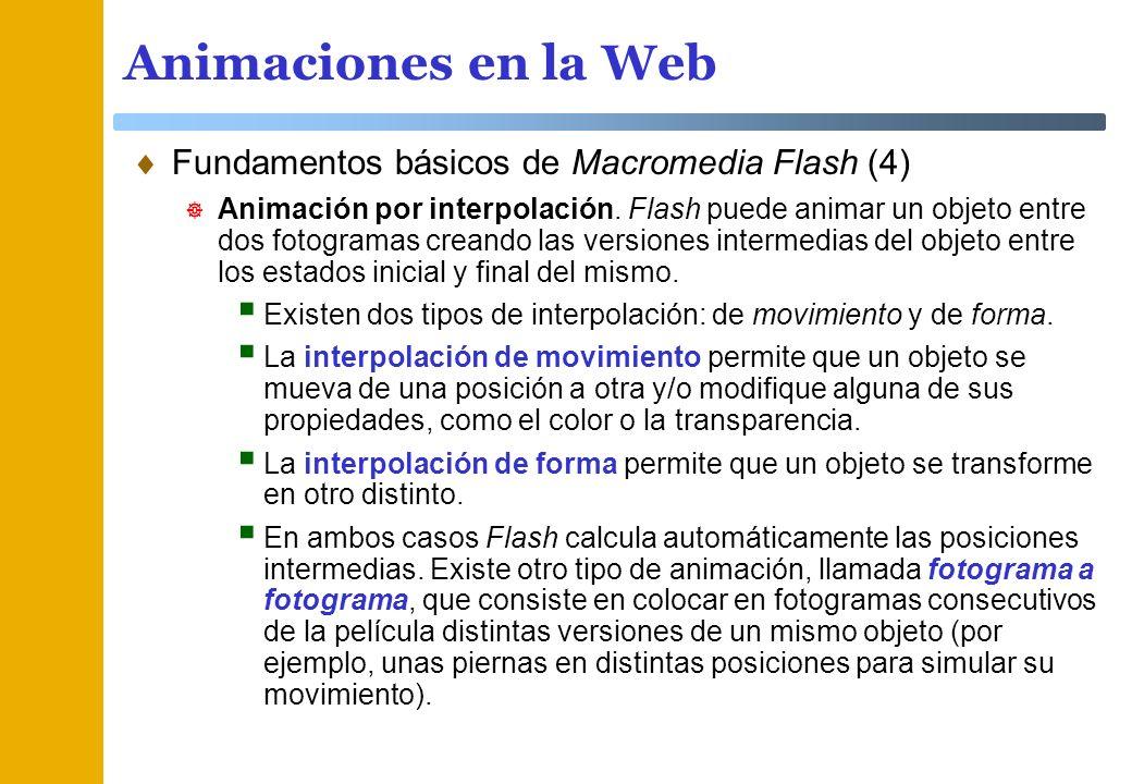 Animaciones en la Web Fundamentos básicos de Macromedia Flash (4)