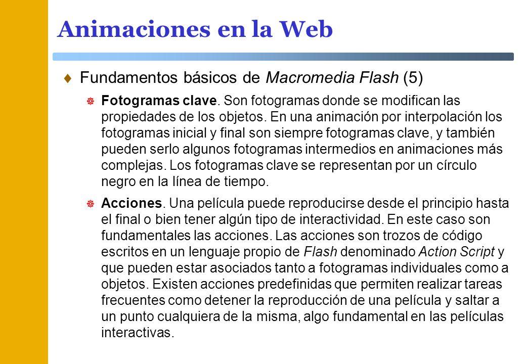 Animaciones en la Web Fundamentos básicos de Macromedia Flash (5)