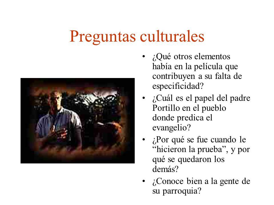 Preguntas culturales ¿Qué otros elementos había en la película que contribuyen a su falta de especificidad