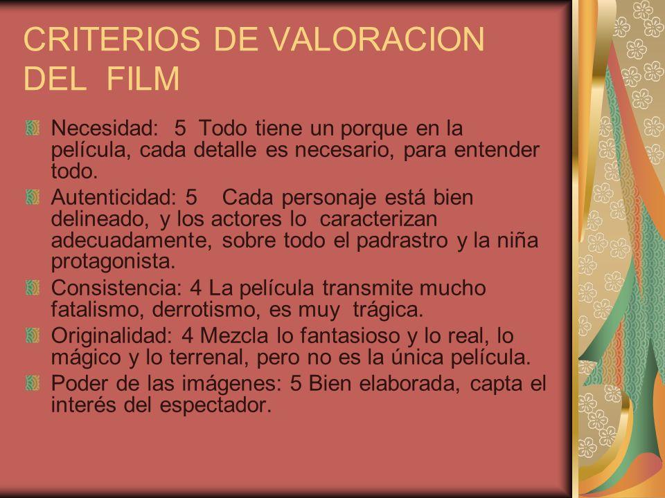 CRITERIOS DE VALORACION DEL FILM
