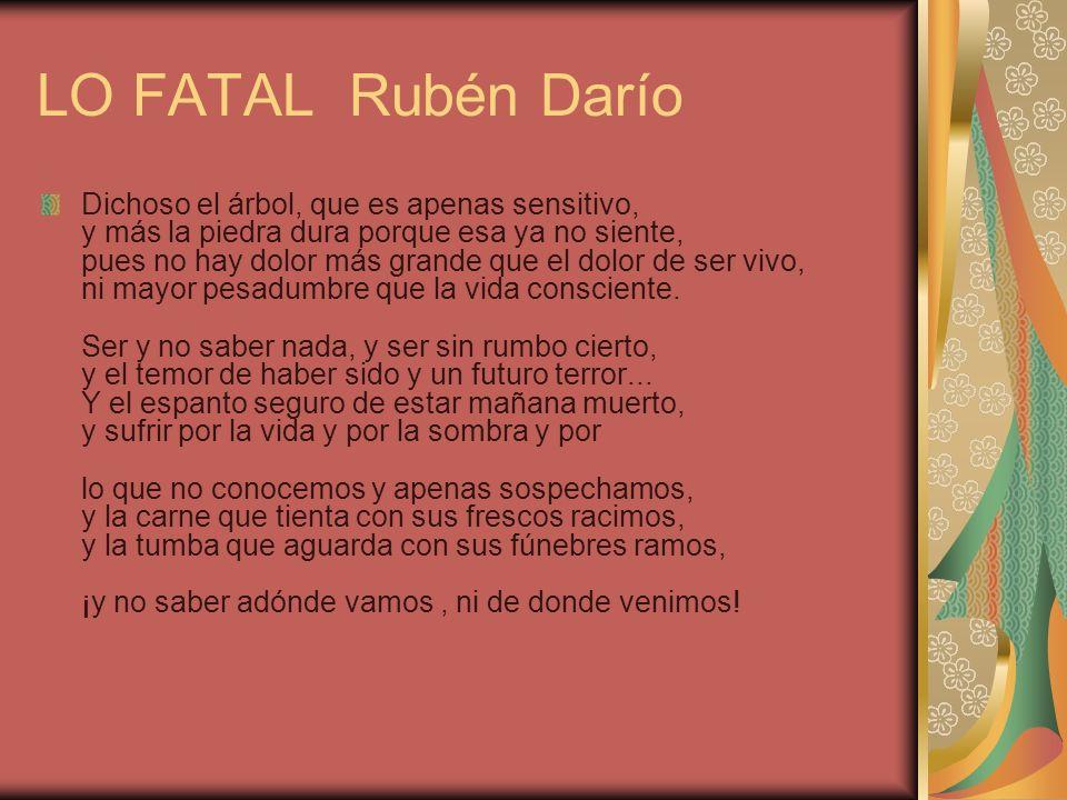 LO FATAL Rubén Darío
