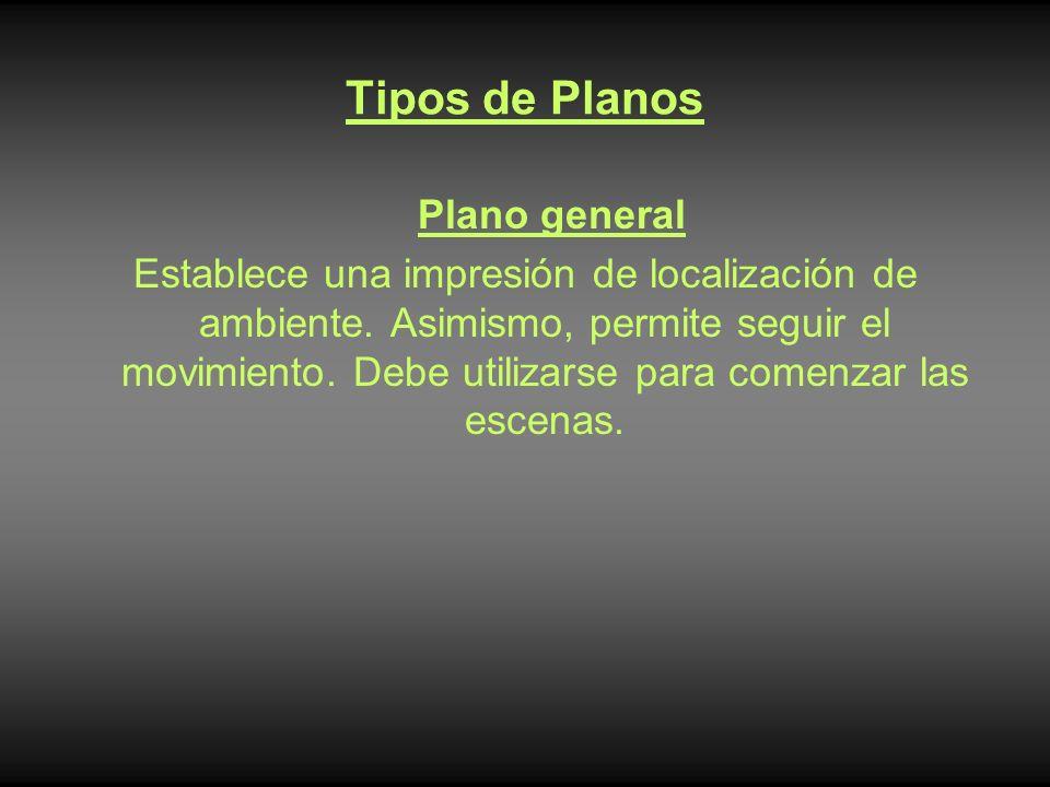 Tipos de Planos Plano general