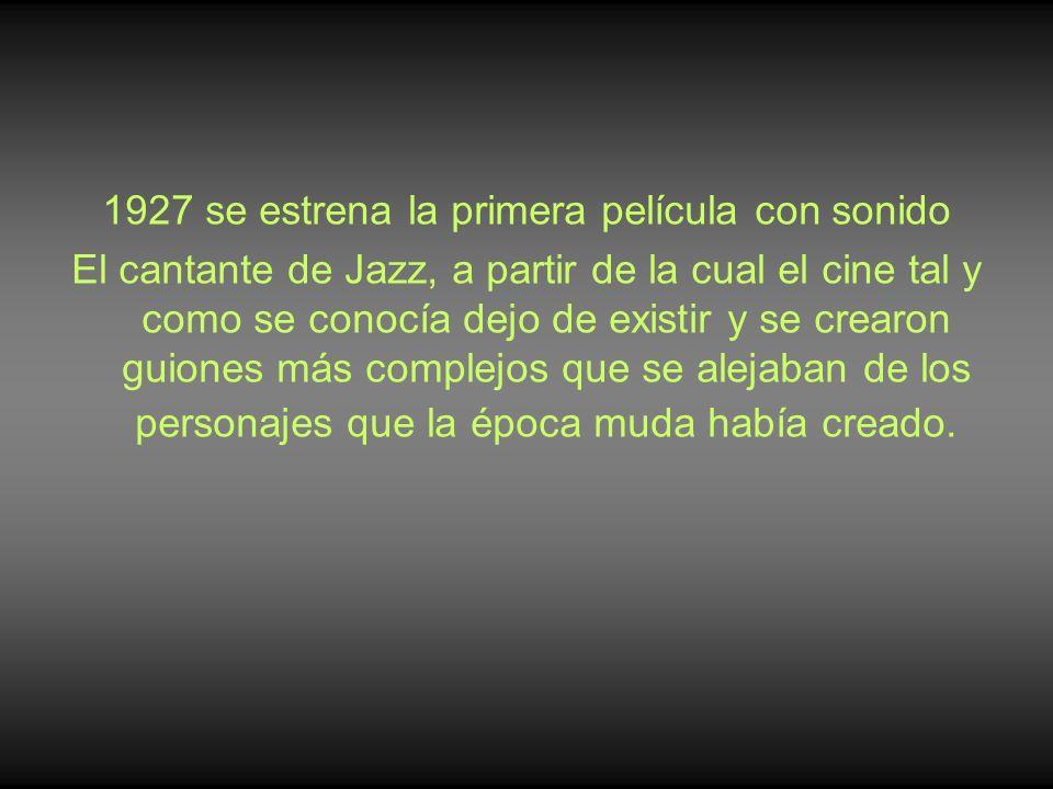 1927 se estrena la primera película con sonido