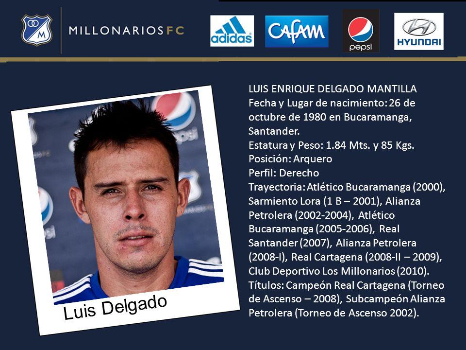 Luis Delgado LUIS ENRIQUE DELGADO MANTILLA