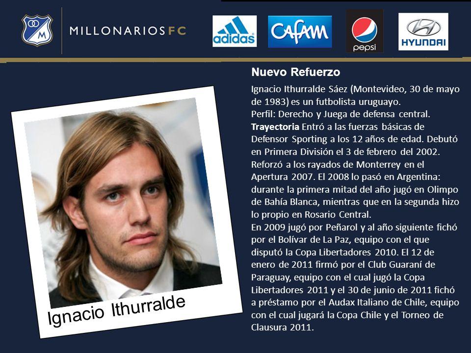Ignacio Ithurralde Nuevo Refuerzo