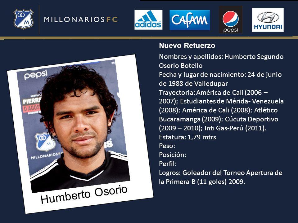 Humberto Osorio Nuevo Refuerzo