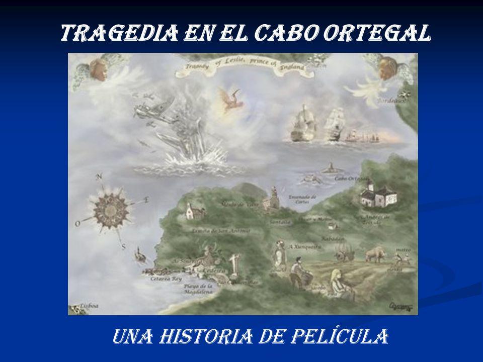 TRAGEDIA EN EL CABO ORTEGAL