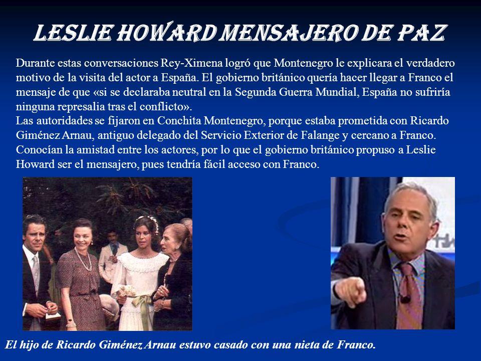 Leslie Howard mensajEro de paz