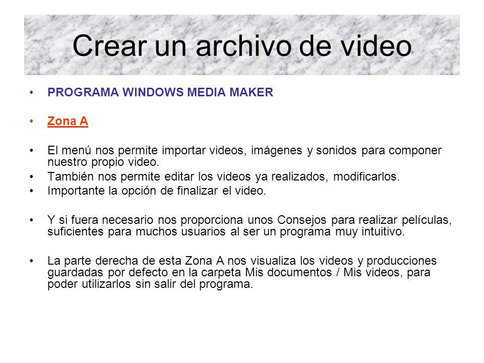 Crear un archivo de video