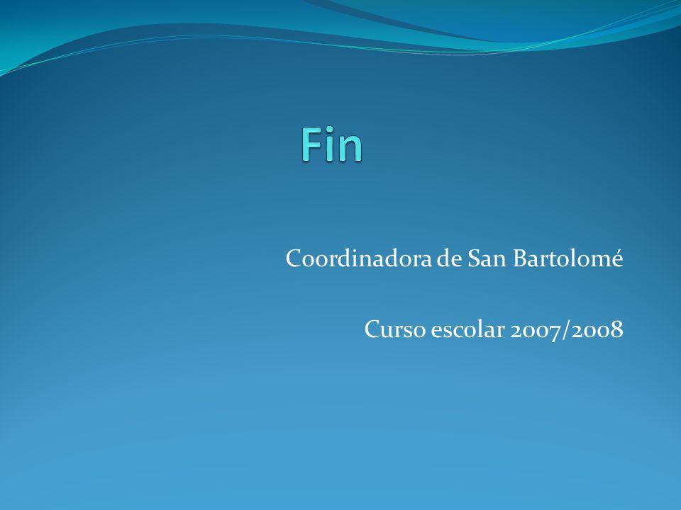 Coordinadora de San Bartolomé Curso escolar 2007/2008