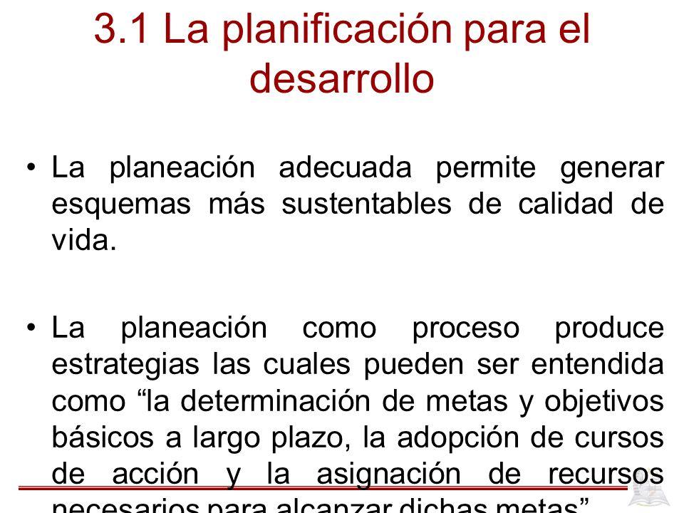 3.1 La planificación para el desarrollo