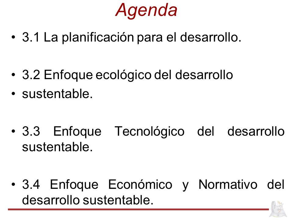 Agenda 3.1 La planificación para el desarrollo.