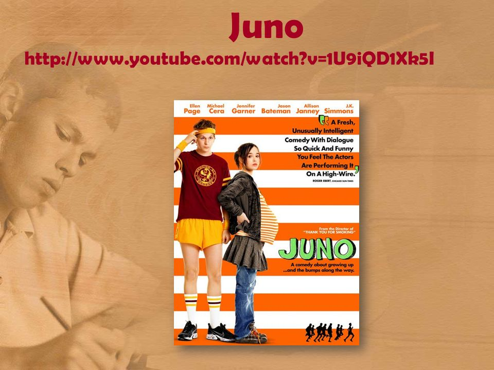 Juno http://www.youtube.com/watch v=1U9iQD1Xk5I