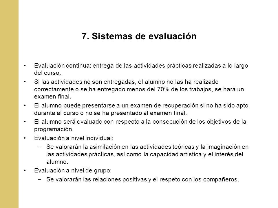 7. Sistemas de evaluación