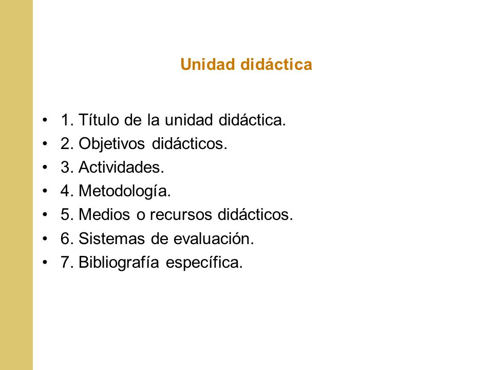 Unidad didáctica1. Título de la unidad didáctica. 2. Objetivos didácticos. 3. Actividades. 4. Metodología.