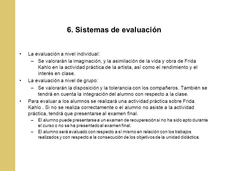 6. Sistemas de evaluación