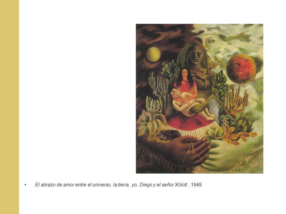 El abrazo de amor entre el universo, la tierra, yo, Diego y el señor Xólotl . 1949.