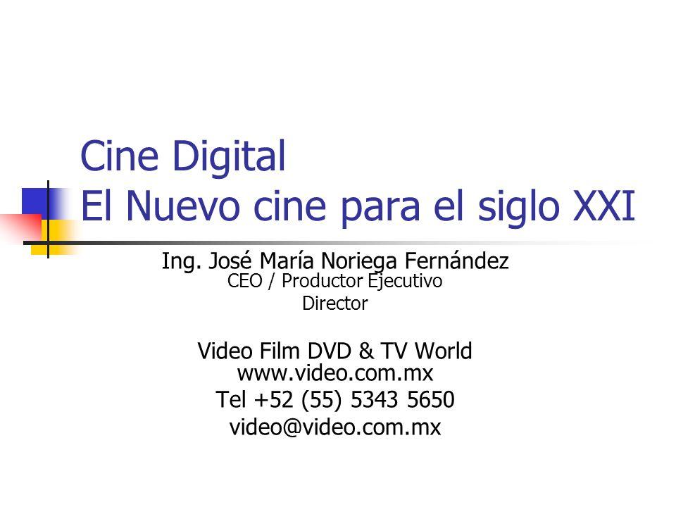 Cine Digital El Nuevo cine para el siglo XXI