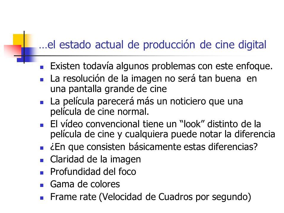 …el estado actual de producción de cine digital