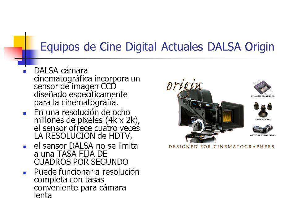 Equipos de Cine Digital Actuales DALSA Origin