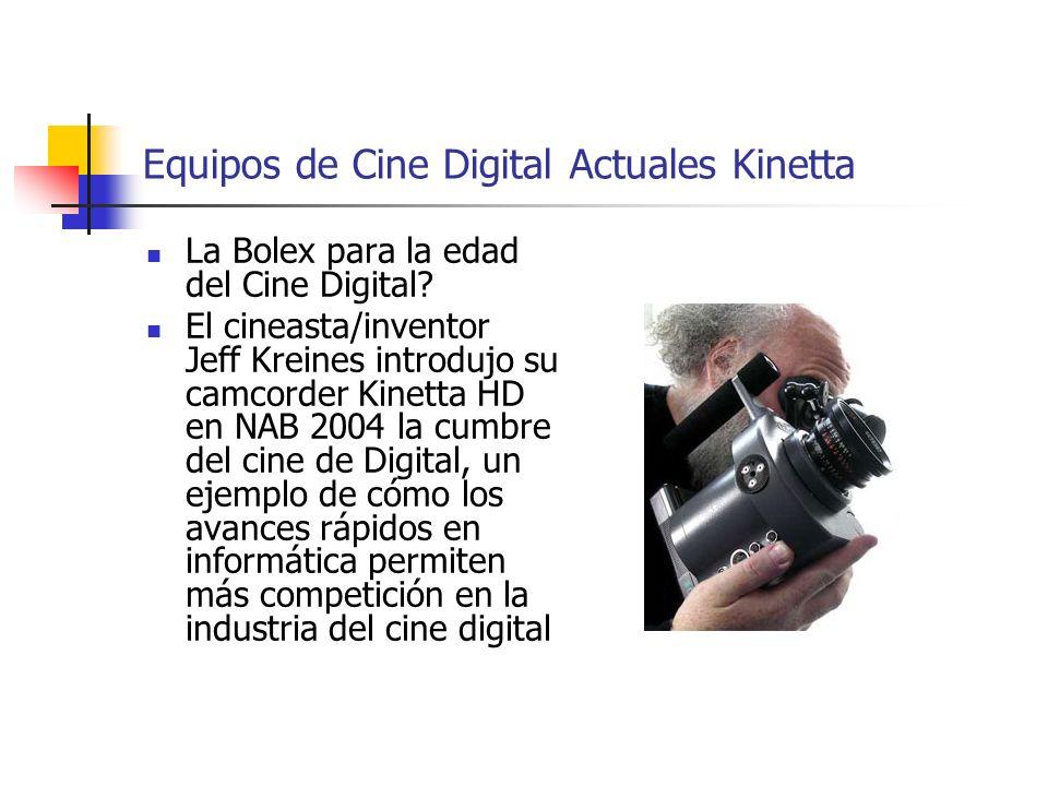 Equipos de Cine Digital Actuales Kinetta