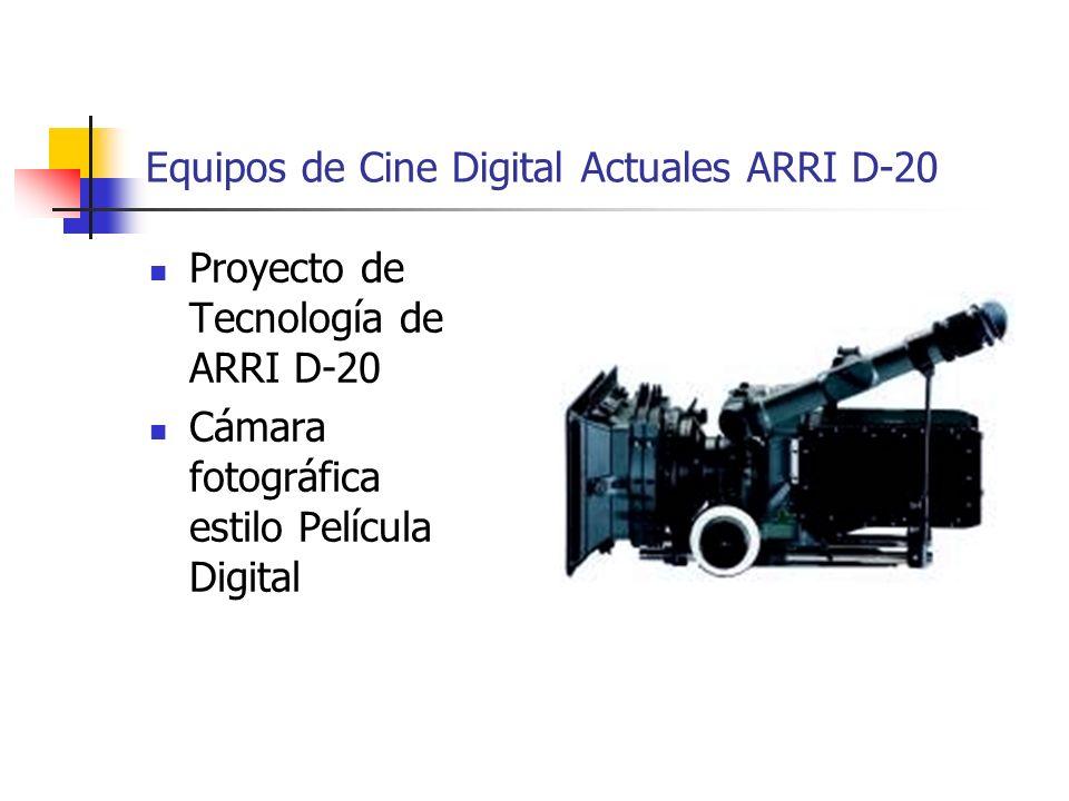Equipos de Cine Digital Actuales ARRI D-20