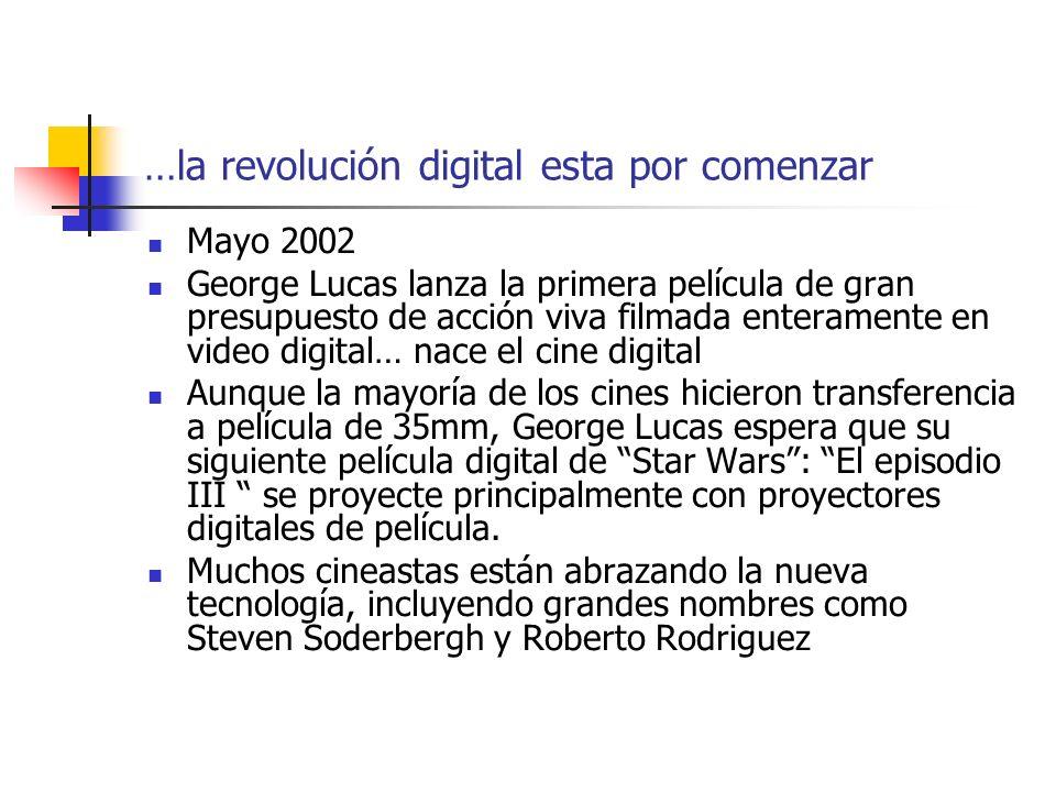 …la revolución digital esta por comenzar