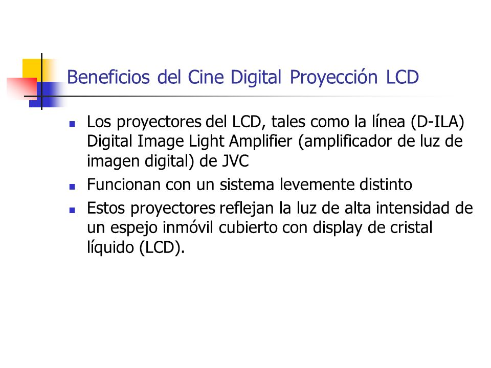 Beneficios del Cine Digital Proyección LCD