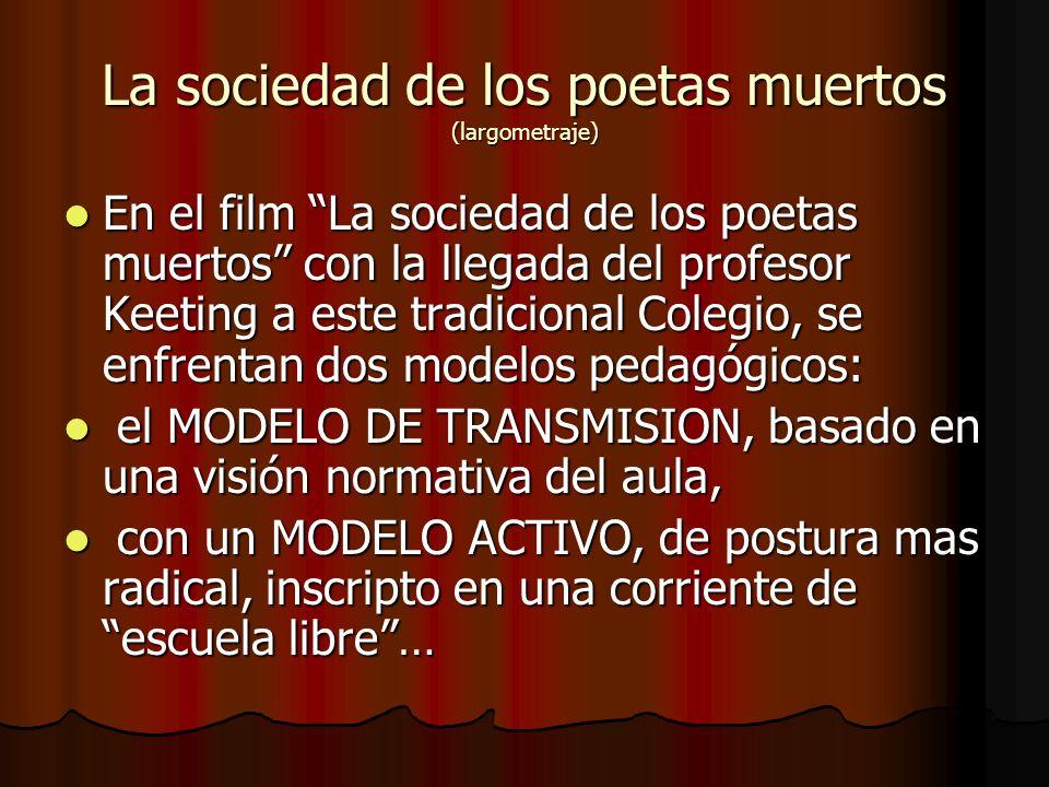 La sociedad de los poetas muertos (largometraje)
