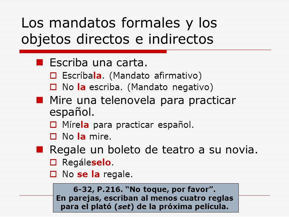 Los mandatos formales y los objetos directos e indirectos